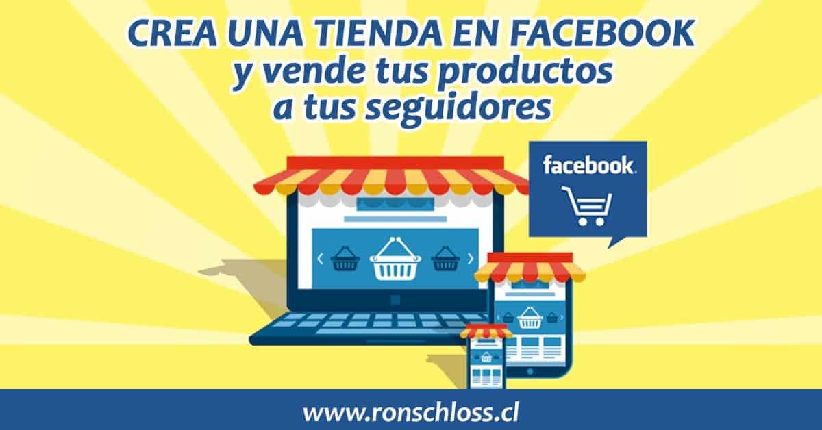 Crea una tienda en Facebook y comienza a vender productos a tus seguidores