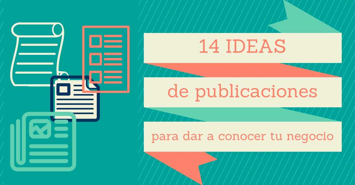 14 ideas de publicaciones para dar a conocer tu negocio en redes sociales