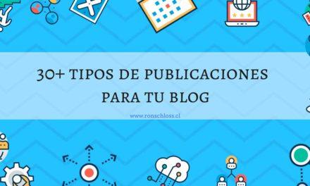 30+ tipos de publicaciones para tu blog