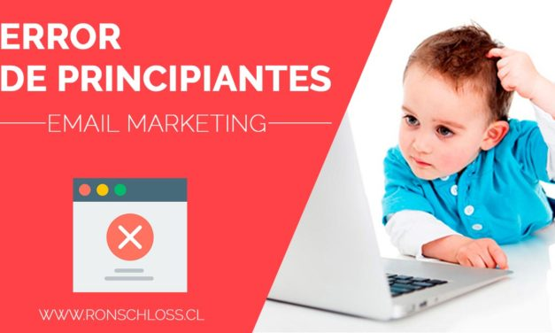 [Video] Error de principiante en Email Marketing